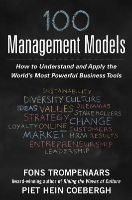 100 Management Models By Trompenaars, Fons/ Coebergh, Piet Hein