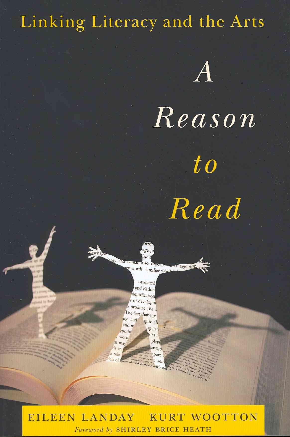 A Reason to Read By Landay, Eileen/ Wootton, Kurt/ Heath, Shirley Brice (FRW)