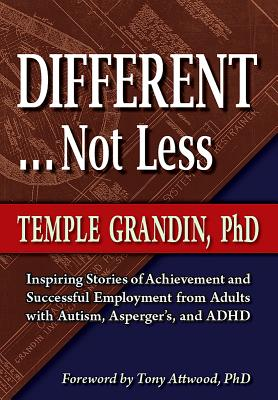 Different, Not Less By Grandin, Temple/ Attwood, Tony (FRW)
